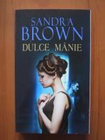 Sandra Brown - Dulce manie