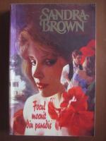 Sandra Brown - Focul mocnit din paradis