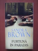 Anticariat: Sandra Brown - Furtuna in paradis