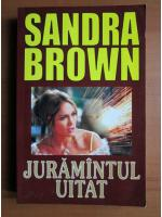 Sandra Brown - Juramantul uitat