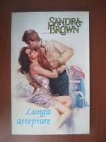 Sandra Brown - Lunga asteptare