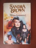 Sandra Brown - Matase frantuzeasca