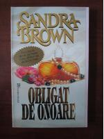 Sandra Brown - Obligat de onoare