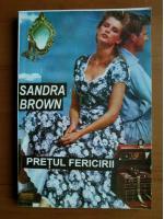 Anticariat: Sandra Brown - Pretul fericirii