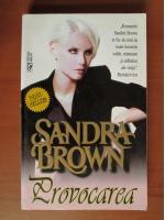 Anticariat: Sandra Brown - Provocarea