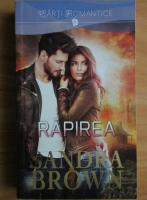 Sandra Brown - Rapirea