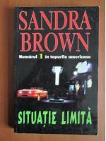 Anticariat: Sandra Brown - Situatie limita