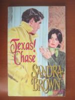 Sandra Brown - Texas! Chase