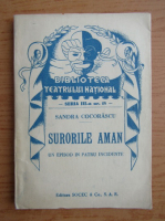 Sandra Cocorascu - Surorile Aman (1943)