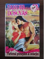 Sandra Donovan - Parfumul primejdios al seductiei