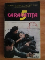 Anticariat: Sandro Petraglia - La Piovra. Caracatita (volumul 5)