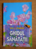 Sara C. Thompson - Ghidul sanatatii