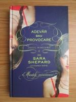 Anticariat: Sara Shepard - Adevar sau provocare