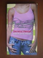 Anticariat: Sara Shepard - Micutele mincinoase si secretele lor. Secretul Hannei