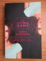 Anticariat: Sara Shepard - Pretty Little Liars. The Lying Game