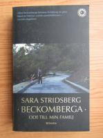 Anticariat: Sara Stridsberg - Beckomberga. Ode till min familj