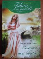 Anticariat: Sarah MacLean - Cucerirea unui libertin