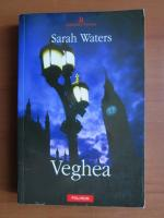 Anticariat: Sarah Waters - Veghea