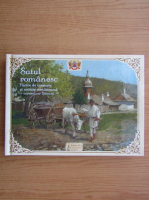 Anticariat: Satul romanesc. Factor de coeziune si unitate romaneasca. Incursiune literara