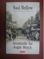 Anticariat: Saul Bellow - Aventurile lui Augie March (editura Polirom, 2008)