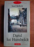 Saul Bellow - Darul lui Humboldt (editura Polirom)