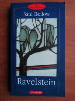 Saul Bellow - Ravelstein