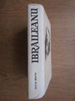 Anticariat: Savin Bratu - Ibraileanu, omul