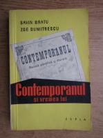 Savin Bratu, Zoe Dumitrescu - Contemporanul si vremea lui