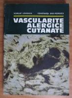 Anticariat: Scarlat Longhin - Vascularite alergice cutanate