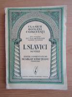 Scarlat Struteanu - I. Slavici. Nuvele (1936)