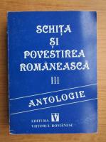 Anticariat: Schita si povestirea romaneasca (volumul 3)