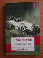Scott F. Fitzgerald - Toti acei tineri tristi