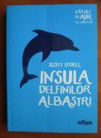 Scott O`Dell - Insula delfinilor albastri