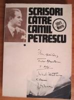 Anticariat: Scrisori catre Camil Petrescu. Documente literare (volumul 1)