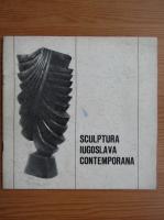 Sculptura iugoslava contemporana