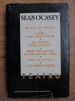 Anticariat: Sean O'Casey - Teatru