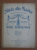 Anticariat: Selected pieces of old masters. Willy Burmester