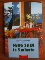 Selena Summers - Feng Shui in 5 minute