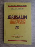 Anticariat: Selma Lagerlof - Jerusalim (2005)