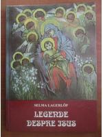 Anticariat: Selma Lagerlof - Legende despre Isus