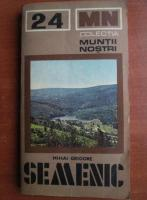 Anticariat: Semenic (colectia Muntii Nostri)