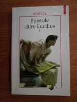 Seneca - Epistole catre Lucilius (volumul 2)