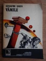 Anticariat: Serafim Saka - Vamile