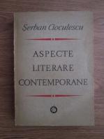 Anticariat: Serban Cioculescu - Aspecte literare contemporane (1932-1947)