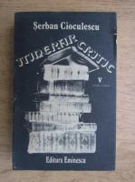 Anticariat: Serban Cioculescu - Itinerar critic (volumul 5)