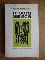 Anticariat: Serban Nedelcu - Moara saraca