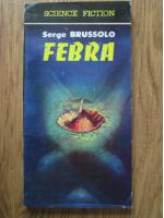 Anticariat: Serge Brussolo - Febra