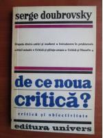 Anticariat: Serge Doubrovsky - De ce noua critica?