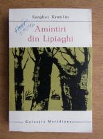 Anticariat: Serghei Krutilin - Amintiri din Lipiaghi
