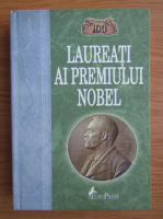 Anticariat: Serghei Musskii - 100 laureati ai Premiului Nobel